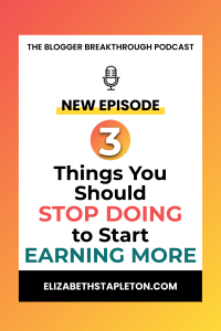 BBP8: 3 Things You Should Stop Doing to Start Earning More