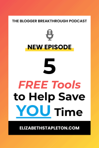 BBP5: 5 Free Tools to Help Save You Time