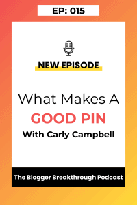 BBP 015: What makes a good pin? With Carly Campbell