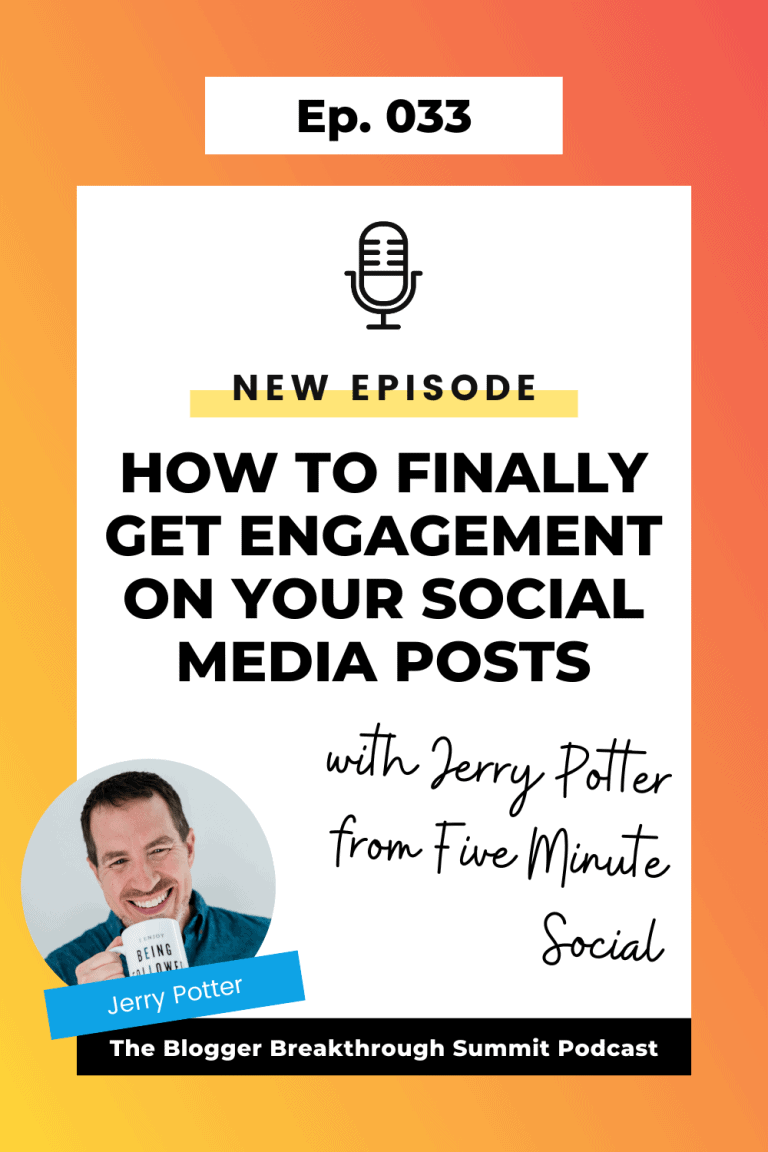 BBP 033 How to Finally Get Engagement on Your Social Media Posts with Jerry Potter from Five Minute Social