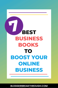 7 Best Business Books to Boost Your Online Business