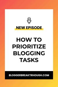 BBP3: How to Prioritize Blogging Tasks