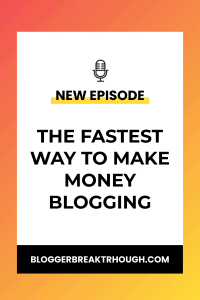 BBP7: The fastest way to make money blogging