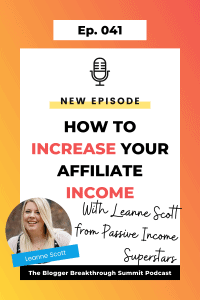 BBP 041 How to Increase Your Affiliate Income with Leanne Scott