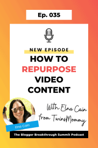 BBP 035 How to Repurpose Video Content with Elna Cain