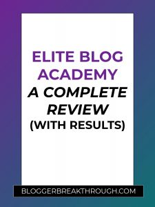 Elite Blog Academy – A Complete Review (with Results – updated 2020)