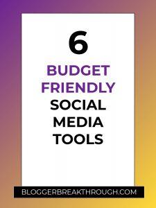 6 Budget-Friendly Social Media Tools