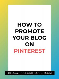 How to Promote Your Blog on Pinterest