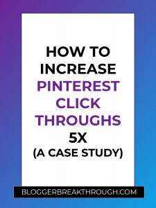 How To Increase Pinterest Click Throughs 5X (A Case Study)