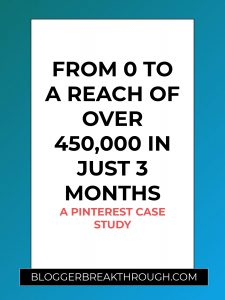 From 0 to a Reach of Over 450,000 in just 3 Months: A Pinterest Case Study