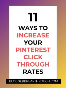 11 Ways to Increase Your Pinterest Click Through Rates
