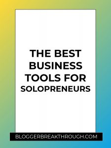 The Best Business Tools for Solopreneurs