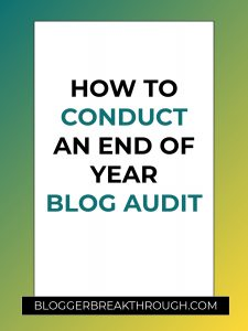 How to Conduct an End of Year Blog Audit