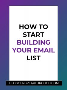How to Start Building Your Email List