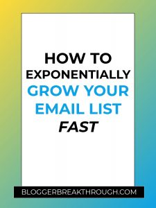 How To Exponentially Grow Your Email List FAST
