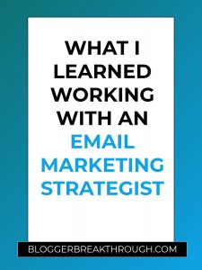 What I Learned Working with an Email Marketing Strategist