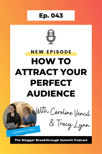 BBP 043 How to Attract Your Perfect Audience with Caroline Vencil and Tracy Lynn