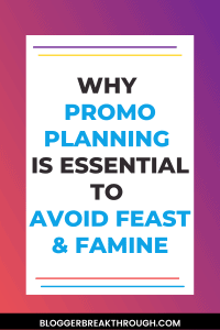 Why Promo Planning is Essential to Avoid Feast & Famine