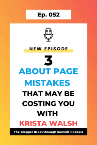 BBP 052 Three About Page Mistakes that May Be Costing You with Krista Walsh
